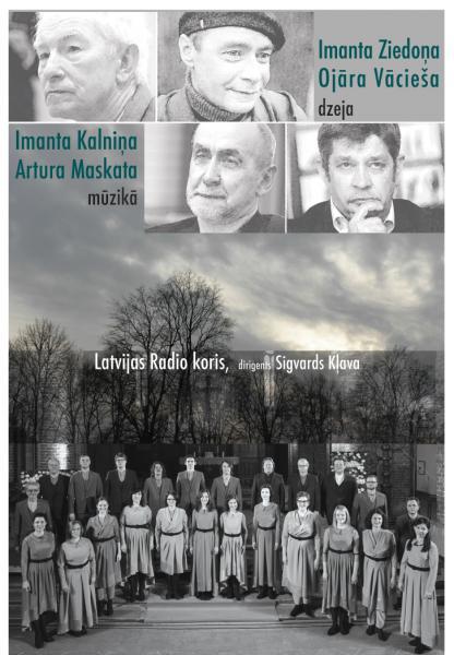 IMANTA ZIEDOŅA un OJĀRA VĀCIEŠA dzeja IMANTA KALNIŅA un ARTURA MASKATA mūzikā