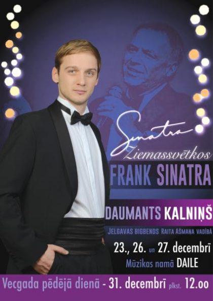 """""""SINATRA ZIEMASSVĒTKOS"""" koncerti ar Daumantu Kalniņu un Jelgavas bigbendu"""