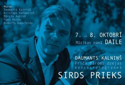 """Daumanta Kalniņa Kvinteta koncertprogramma """"SIRDS PRIEKS"""" ar Friča Bārdas dzeju"""